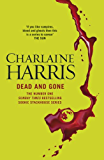 Dead and Gone: A True Blood Novel (Sookie Stackhouse Book 9)