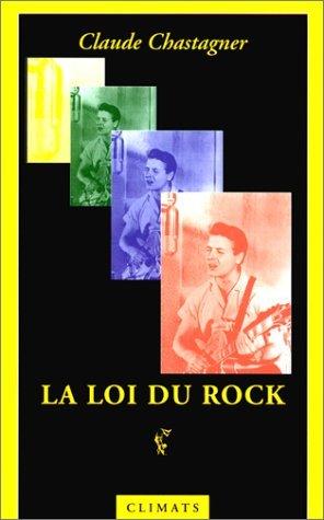 LA LOI DU ROCK. Ambivalence et sacrifice dans la musique populaire anglo-américaine