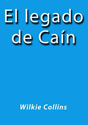 El legado de Cain por Wilkie Collins