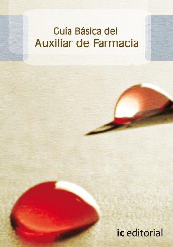 Guía Básica Del Auxiliar de Farmacia por Francisca García Ruiz