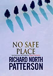 No Safe Place by Richard North Patterson (1998-08-27)