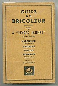 guide-du-bricoleur-maconnerie-electricite-peinture-menuiserie