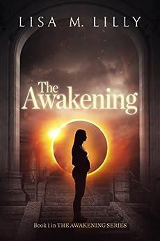 Descargar Libro Ebook The Awakening (The Awakening Series Book 1) De Epub
