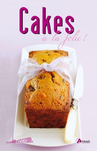 CAKES A LA FOLIE