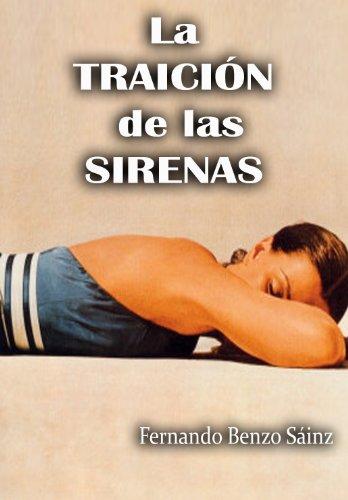 LA TRAICIÓN DE LAS SIRENAS (Spanish Edition)