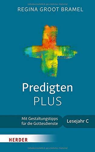 Predigten PLUS: Mit Gestaltungstipps für die Gottesdienste