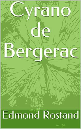 Cyrano de Bergerac (English Edition)