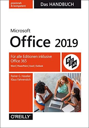Microsoft Office 2019 - Das Handbuch: Für alle Editionen inklusive Office 365