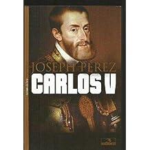Carlos V. la utopia del ultimo principe de la cristiandad