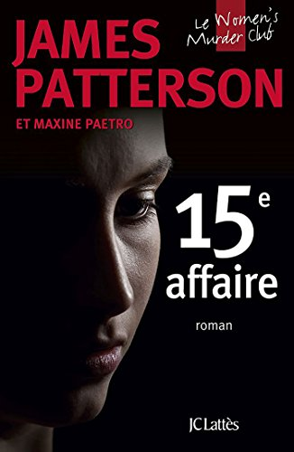 15e affaire (Thrillers) (French Edition)