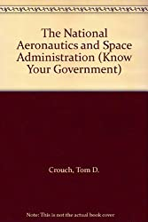 National Aeronautics and Space Administration (Know Your Government)