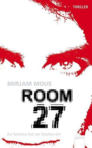 Room 27: Zur falschen Zeit am falschen Ort