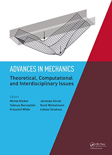 Advances in Mechanics: Theoretical, Computational and Interdisciplinary Issues: Proceedings of the 3rd Polish Congress of Mechanics (PCM) and 21st International ... 8-11 September 2015 (English Edition)