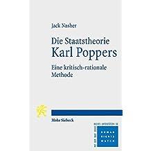 Die Staatstheorie Karl Poppers: Eine kritisch-rationale Methode