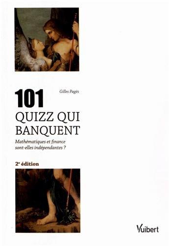 101 quizz qui banquent - Mathématiques et finance sont-elles indépendantes ?