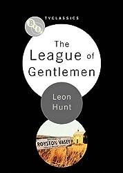 The League of Gentlemen (BFI TV Classics)