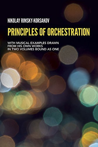 Principles of Orchestration (Dover Books on Music) by Nikolai Rimsky-Korsakov (1964-06-01)