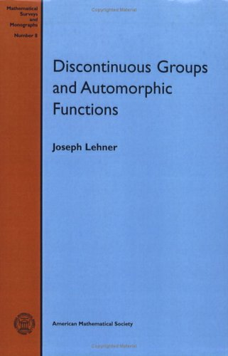 Discontinuous Groups and Automorphic Functions (Mathematical Surveys and Monographs) por Lehner