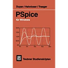 PSpice f????r Windows (Teubner Studienskripte Technik) (German Edition) by Harun Duyan (1996-01-01)