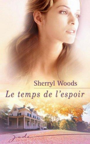 Le temps de l'espoir (Jade) par Sherryl Woods
