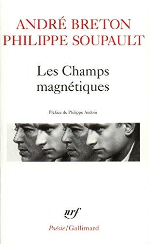 Les Champs magnétiques / S'il vous plaît / Vous m'oublierez