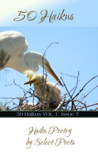 50 Haikus: Volume 1 Issue 7 por Contributing Poets