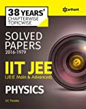 38 Years' Chapterwise Topicwise Solved Papers (2016-1979) IIT JEE Physics