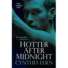 Hotter After Midnight by Cynthia Eden (2008-05-01)