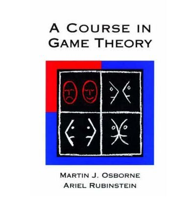 [ A COURSE IN GAME THEORY ] By Osborne, Martin ( Author ) Jul- 1994 [ Paperback ]