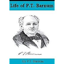 Life of P.T. Barnum (English Edition)
