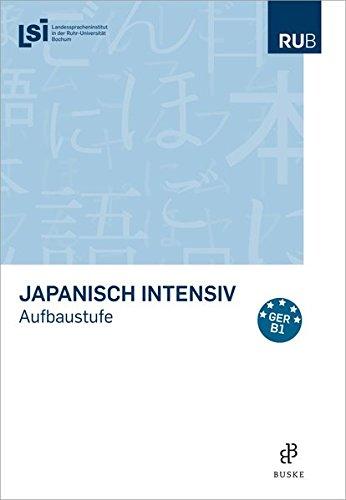 Japanisch intensiv: Aufbaustufe
