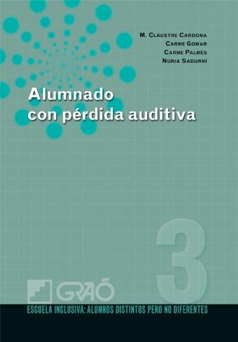 Alumnado con pérdida auditiva: 003 (Escuela Inclusiva) por Claustre Cardona Pera