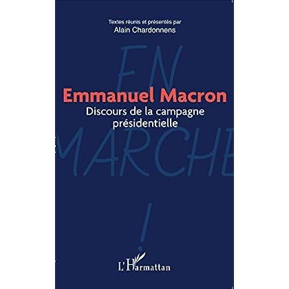 Emmanuel Macron: Discours de la campagne présidentielle