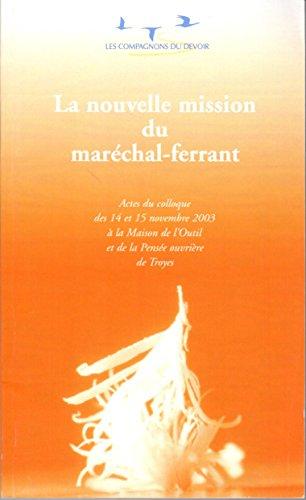 Nouvelle mission du maréchal-ferrant