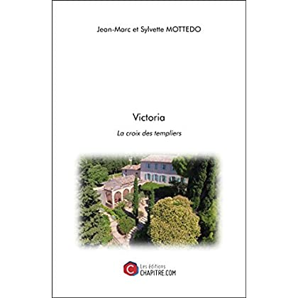 Victoria - La croix des templiers