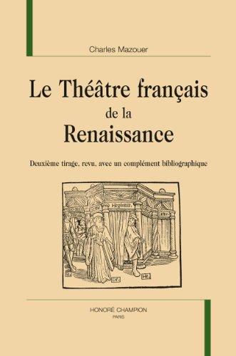 Le Théâtre français de la Renaissance.