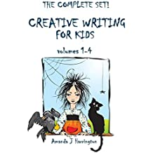 Creative Writing for Kids volumes 1-4: Volume 4