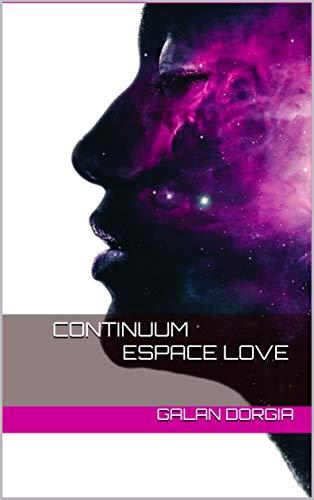 Couverture du livre Continuum espace love