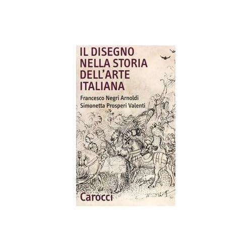 Il Disegno Nella Storia Dell'arte Italiana