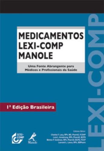 Medicamentos Lexi-Comp Manole. Uma Fonte Abrangente Para Médicos e Profissionais da Saúde