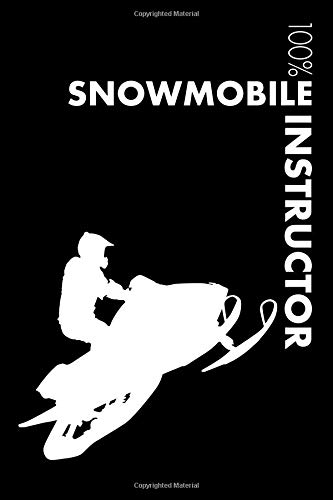 Snowmobile Instructor Notebook: Blank Lined Snowmobile Journal For Instructor and Rider por Elegant Notebooks