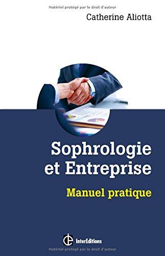 Sophrologie et entreprise - Manuel pratique