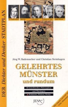 Preisvergleich Produktbild Gelehrtes Münster und rundum.88 Schriftsteller, Philosophen und Theologen. Mit hist. und akt. Stadtplänen