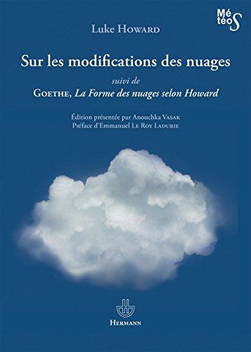 Sur les modifications des nuages: Suivi de La forme des nuages selon Howard