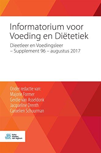 Informatorium voor Voeding en Diëtetiek: Dieetleer en Voedingsleer - Supplement 96 - augustus 2017 (Dutch Edition)