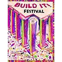 Build It: Festival
