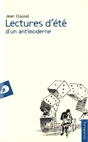 Lectures d'Ete d'un Antimoderne