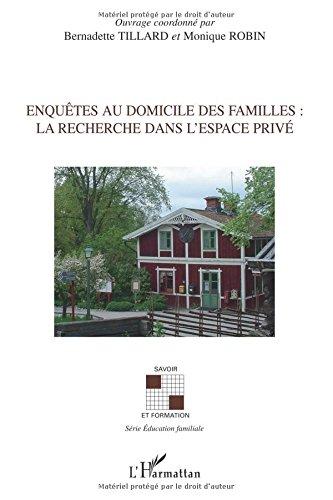 Enquêtes au domicile des familles : la recherche dans l'espace privé