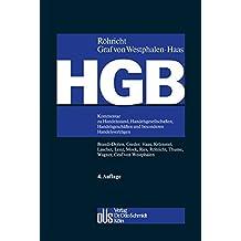 HGB: Kommentar zu Handelsstand, Handelsgesellschaften, Handelsgeschäften und besonderen Handelsverträgen (ohne Bilanz-, Transport- und Seerecht)