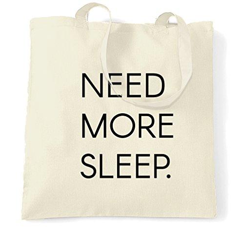 Benötigen Sie mehr Schlaf Müde Sleepy Gähnen Naps lustiger Slogan Asleep Tragetasche